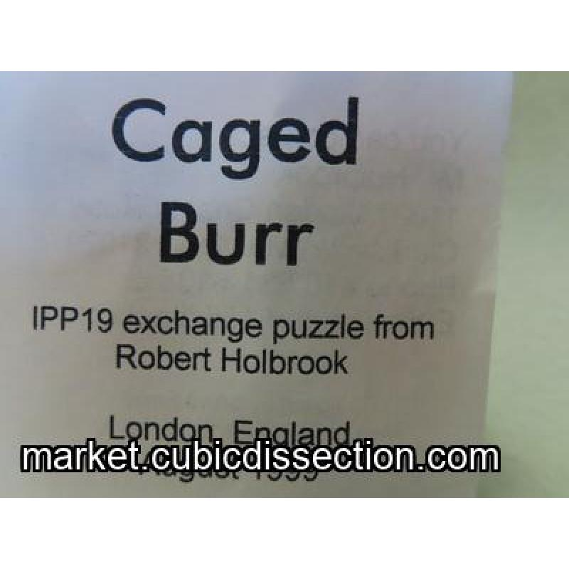 Caged Burr